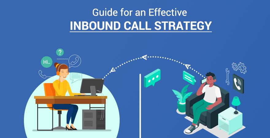 Inbound Call Strategy